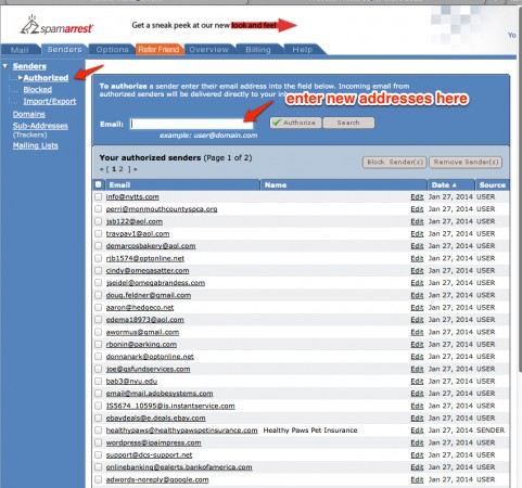 This is your Authorize list and you can manually add email address here too. Click to Enlarge
